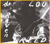 The Raven, nuovo album di Lou Reed 3
