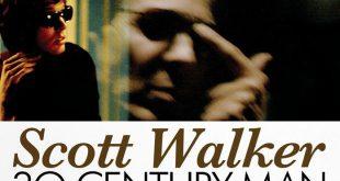 Scott Walker: 30 Century Man 8