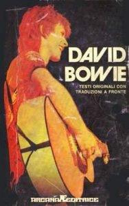 01 David Bowie Paolo Giaccio arcana 1974 libri su david Bowie