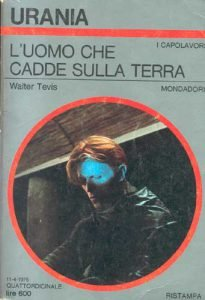 02 L'uomo che cadde sulla terra Walter Tevis Urania 1976 Libri su David Bowie