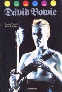 I libri su David Bowie pubblicati in italiano dagli anni 70 ad oggi 1