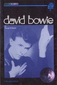 I libri su David Bowie pubblicati in italiano dagli anni 70 ad oggi 3