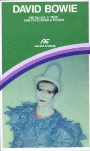 I libri su David Bowie pubblicati in italiano dagli anni 70 ad oggi 4