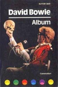 I libri su David Bowie pubblicati in italiano dagli anni 70 ad oggi 5