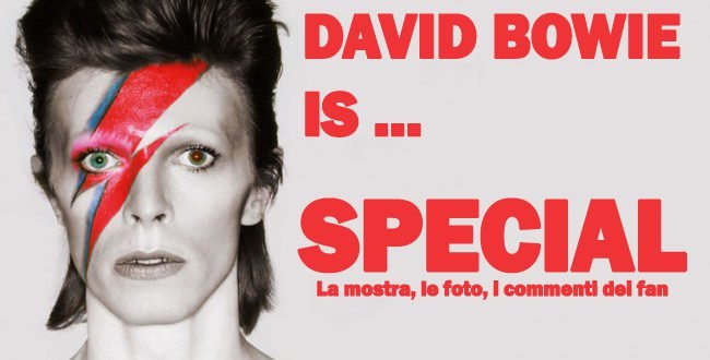 David Bowie IS special