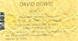 David Bowie Reality Tour Milano 23 Ottobre 2003 Biglietto 2
