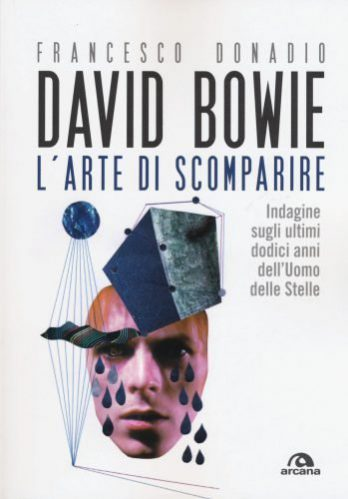 Donadio Arte Di Scomparire Libri su David Bowie