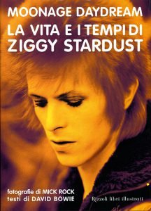 Moonage Daydream Bowie Mick Rock Rizzoli Libri su david Bowie