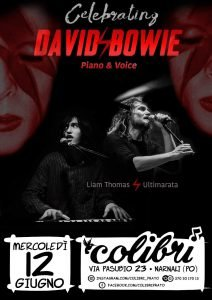 Liam Ultimarata Colibrì Bowie appuntamenti giugno 2019
