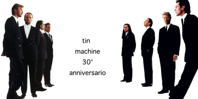 Tin Machine: un video per il 30° anniversario dell' album 1