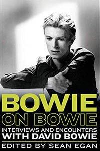 Bowie On Bowie Sean Egan Libri su David Bowie
