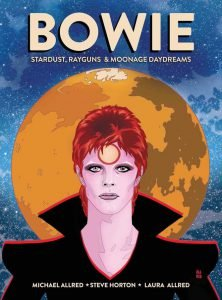 Cover Stardust Rayguns & Moonage Daydreams Michael Allred biografia Bowie e i fumetti