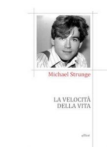 COPERTINA LIBRO LA VELOCITA' DELLA VITA MICHAEL STRUNGE E DAVID BOWIE SPEED OF LIFE