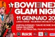 David Bowie Glam Night l'11 Gennaio 5