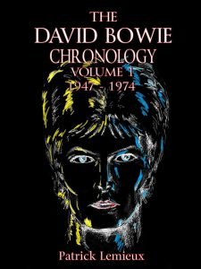 The David Bowie Chronology, Volume 1 1947 - 1974 Patrick Lemieux libri 2019 David Bowie
