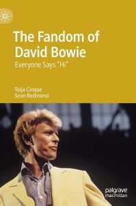 The Fandom of David Bowie: Everyone Says Hi Toija Cinque e Sean Redmond libri 2019