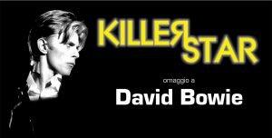 Killer Star Mornago eventi dicembre 2019 David Bowie