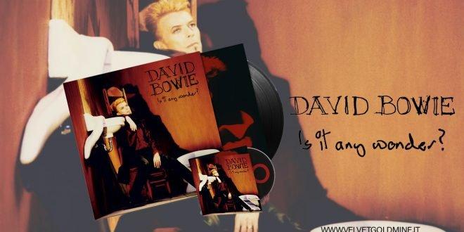 David Bowie Is It any wonder cd vinile vinyl ep 3