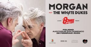 Morgan Foligno eventi febbraio 2020 David Bowie tributo