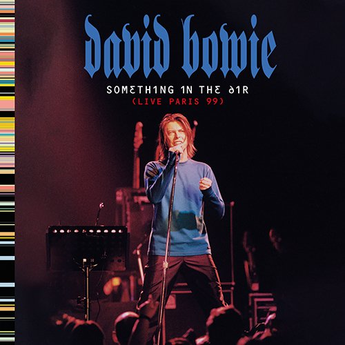 Cover Something in the air live paris 99 david bowie