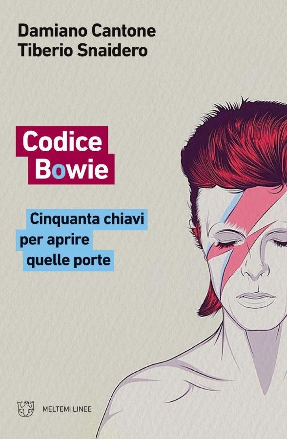 Copertina Codice Bowie Tiberio Snaidero Damiano Cantone libri in italiano su David Bowie
