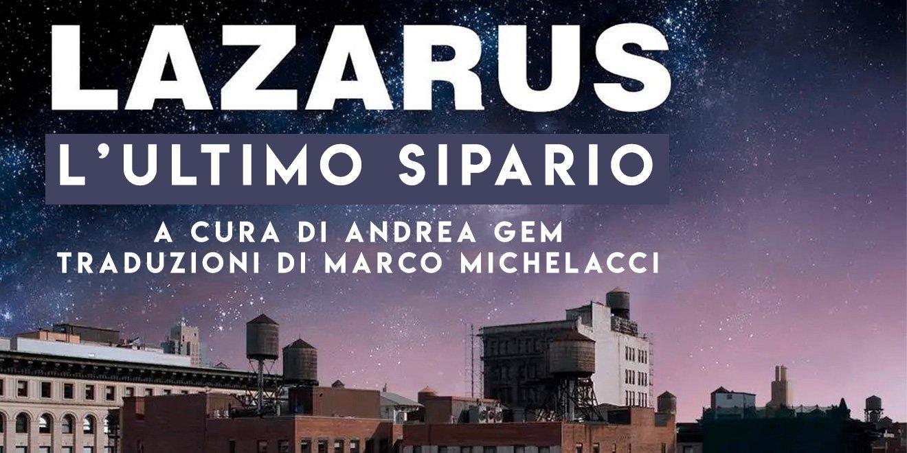 Lazarus: streaming del musical dal 8 al 10 gennaio 2021 1