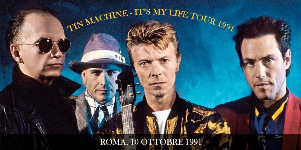 Tin-Machine-It's-My-Life-Tour-Roma-10-Ottobre-1991-header