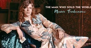 David Bowie Man Who Sold the World Metrobolist Traduzioni Testi